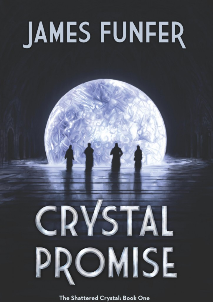 The Shattered Crystal - Book One